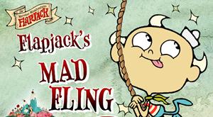 Flapjack's Mad Fling